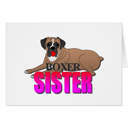 Boxer Dog Sister Card