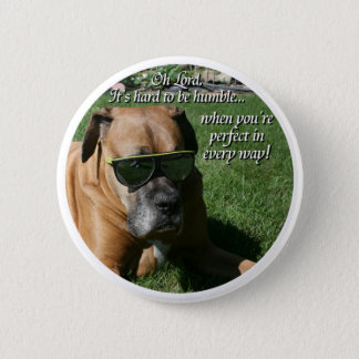Boxer:  Hard to be Humble 6 Cm Round Badge