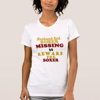 Boxer  & Husband Missing Reward For Boxer T-Shirt