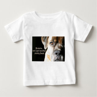 Boxer:  Not Just Another Pretty Face Baby T-Shirt