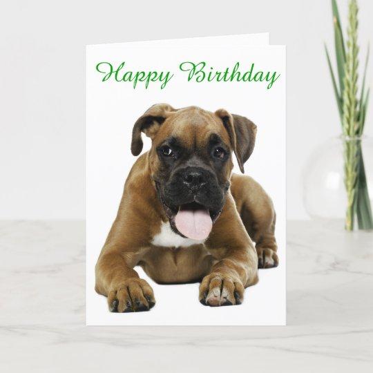 Boxer Puppy Dog Happy Birthday Card Verse Zazzle