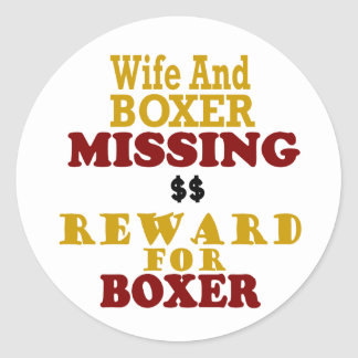 Boxer & Wife Missing Reward For Boxer Classic Round Sticker