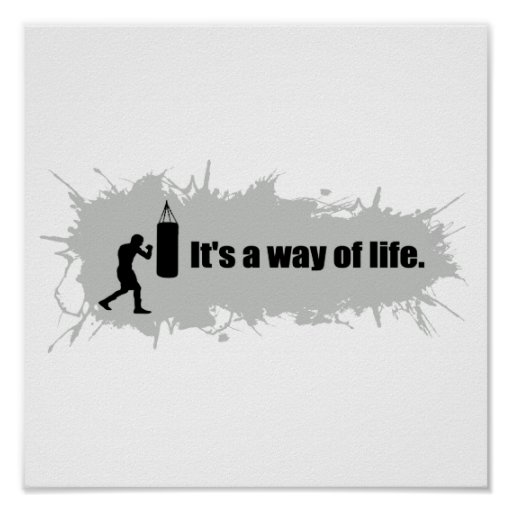 Boxing Is a Way of Life Print