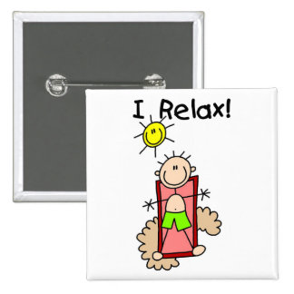 Boy I Relax Tshirts and Gifts 15 Cm Square Badge