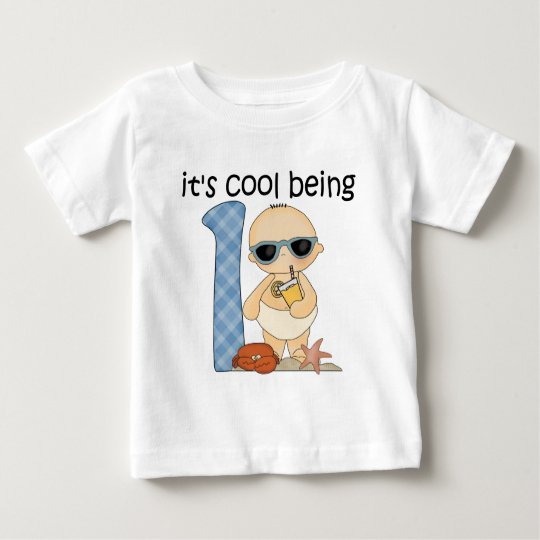 Boy It's Cool Being One Baby T-Shirt