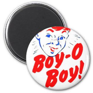BOY O BOY MAGNET