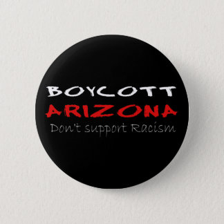 Boycott Arizona 6 Cm Round Badge