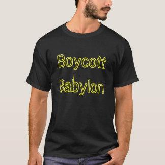 Boycott Babylon T-Shirt