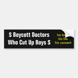 Boycott Doctors Who Cut Up Boys Bumper Sticker