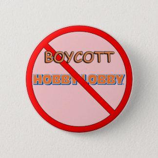 Boycott Hobby Lobby 6 Cm Round Badge