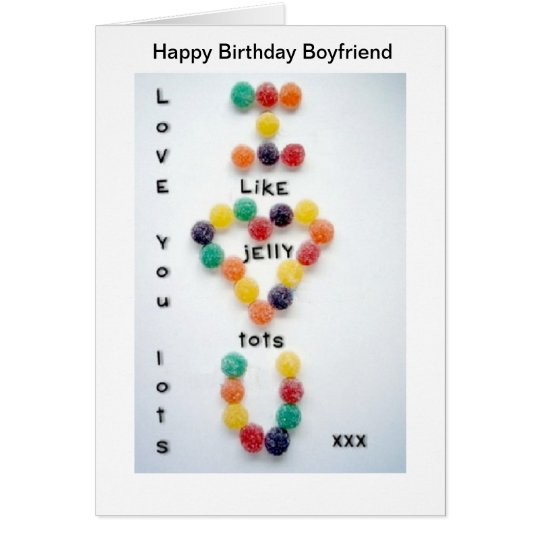 Boyfriend Birthday Card Love you Lots Jelly Tots