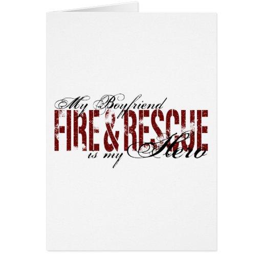 Boyfriend Hero - Fire & Rescue Greeting Card