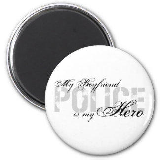 Boyfriend Is My Hero - POLICE Magnet
