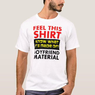 Boyfriend Material Funny T-Shirt