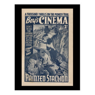 Boys Cinema 1938 - The Painted Stallion Postcard