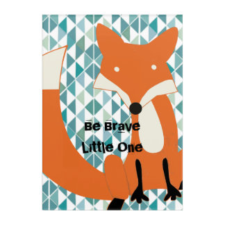 Boy's Room Be Brave Little One Fox Acrylic Wall Art
