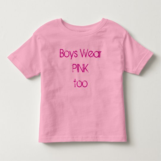 boys wear pink toddler T-Shirt