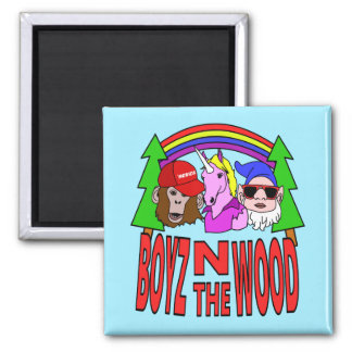 Boyz In The Wood Square Magnet