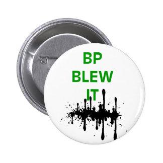 BP Blew It 6 Cm Round Badge