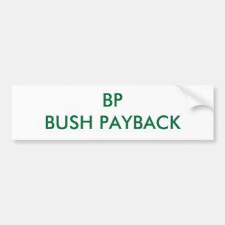 BP BUSH PAYBACK BUMPER STICKERS