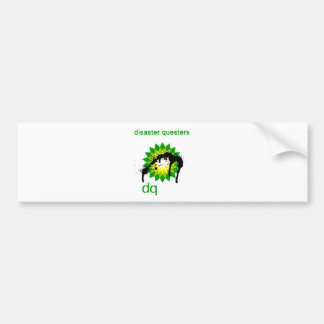 BP oil disaster questers Bumper Stickers