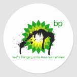 BP we're bringing oil to american shores Round Stickers