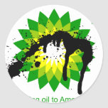 BP we're bringing oil to american shores Stickers