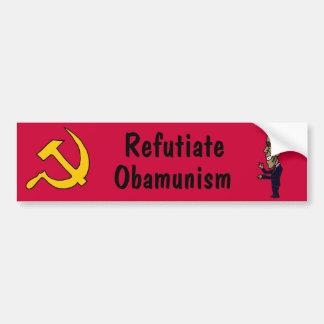 BR- Refutiate Obamunism Bumper Sticker