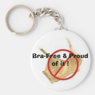 Bra-Free Proud of it Keychain