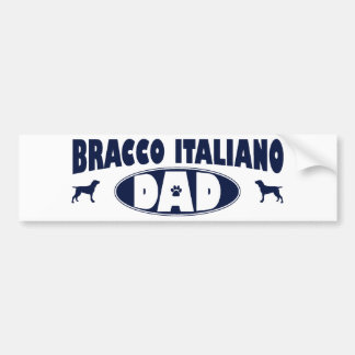Bracco Italiano Dad Bumper Sticker