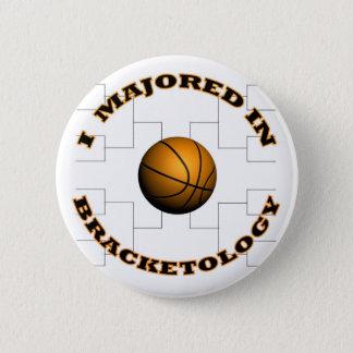 Bracketology 2 6 cm round badge