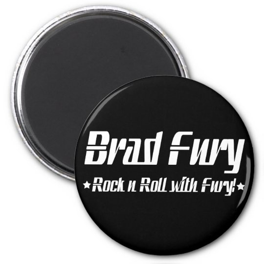 Brad Fury Magnet