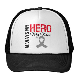 Brain Cancer Always My Hero My Nana Hats