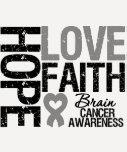 Brain Cancer Awareness Hope Love Faith