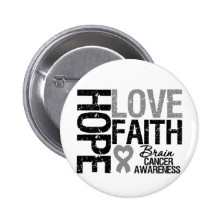 Brain Cancer Awareness Hope Love Faith 6 Cm Round Badge
