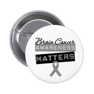 Brain Cancer Awareness Matters 6 Cm Round Badge
