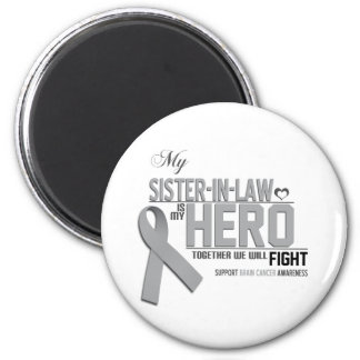Brain Cancer Awareness:  sister in law 6 Cm Round Magnet