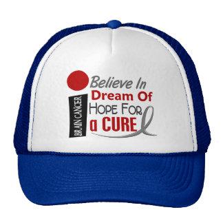 Brain Cancer BELIEVE DREAM HOPE Cap