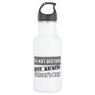 Brain Cancer Do Not Disturb Kicking Butt 532 Ml Water Bottle