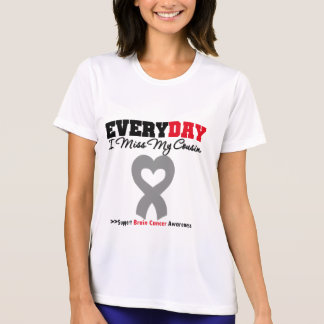 Brain Cancer Every Day I Miss My Cousin Tee Shirt