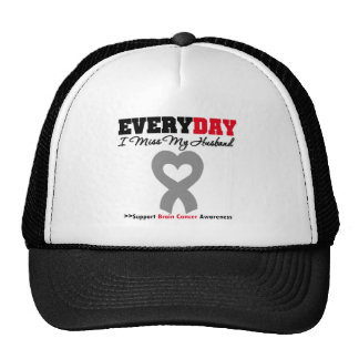 Brain Cancer Every Day I Miss My Husband Trucker Hat