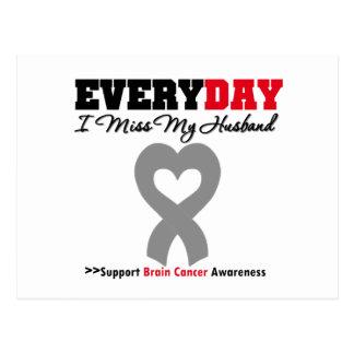 Brain Cancer Every Day I Miss My Husband Postcard