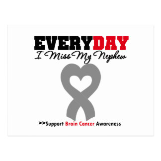 Brain Cancer Every Day I Miss My Nephew Postcard
