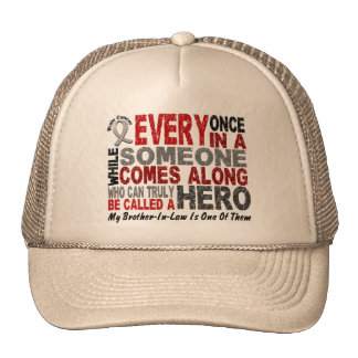 Brain Cancer HERO COMES ALONG 1 Brother-In-Law Trucker Hats