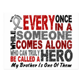 Brain Cancer HERO COMES ALONG 1 Brother Postcard