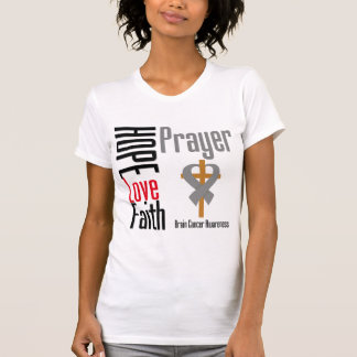 Brain Cancer Hope Love Faith Prayer Cross T-Shirt