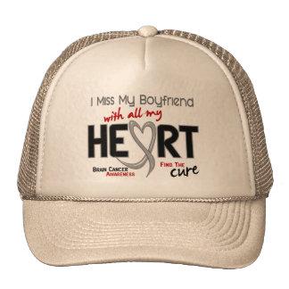 Brain Cancer I MISS MY BOYFRIEND WITH ALL MY HEART Trucker Hat
