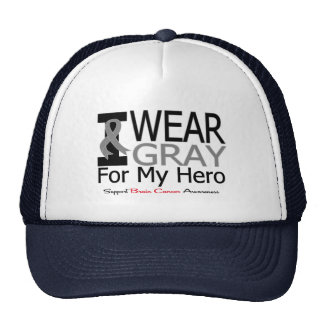 Brain Cancer I Wear Gray Ribbon For My Hero Hat