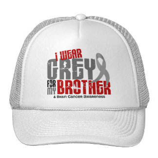 Brain Cancer I Wear Grey For My Brother 6.2 Trucker Hat
