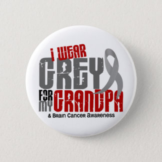 Brain Cancer I Wear Grey For My Grandpa 6.2 6 Cm Round Badge